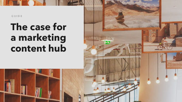 The Case for a Marketing Content Hub ebook cover thumbnail